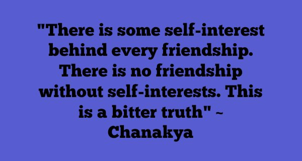 Wise Quotes About Friendship Alluring These 15 Chanakya Quotes Are Not Just Quotes But Life Lessons