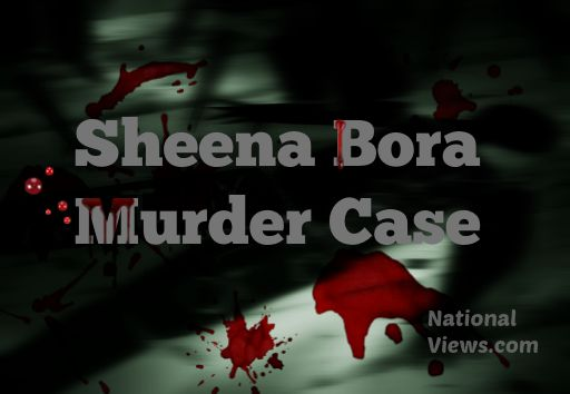 Sheena Bora Murder Case Facts Details