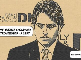 zee-news-sudhir-Chaudhary-controversies-list-history