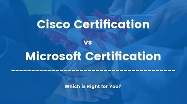 Microsoft Vs Cisco Certification - What Works For You